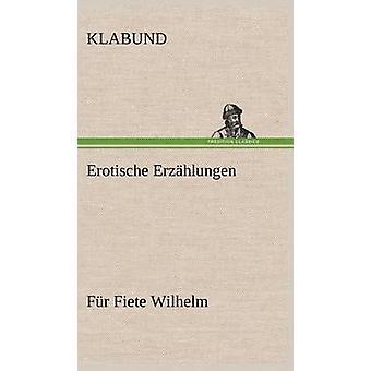 Erotische Erzahlungen by Klabund