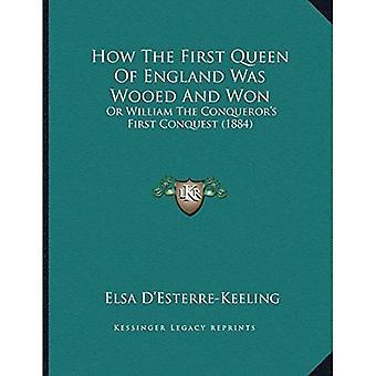 Hvordan første dronningen av England var beiler og vant: eller William Conqueroracentsa - en Centss første erobringen (1884)