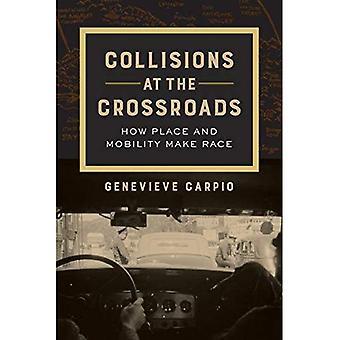 Kollisionen an der Kreuzung: Wie Ort und Mobilität Rennen machen (American Crossroads)