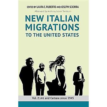 New Italian Migrations to the United States - Vol. 2 - Art and Culture