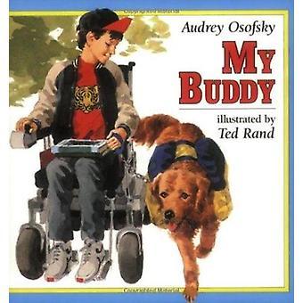 My Buddy by Audrey Osofsky - 9780805035469 Book