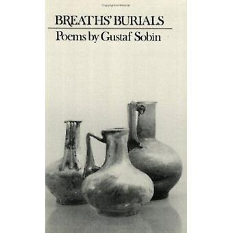 Breaths' Burials by Gustaf Sobin - 9780811212991 Book