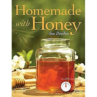 Homemade with Honey by Sue Doeden - 9780873519571 Book