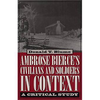 De burgers en de militairen van Ambrose Bierce in context-een kritieke studie