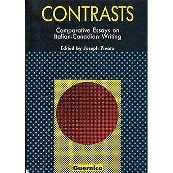 Contrasts - Comparative Essays on Italian-Canadian Writing (2nd Revise
