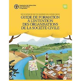 Mise en Pratique des Directives Volontaires sur les Regimes Fonciers -