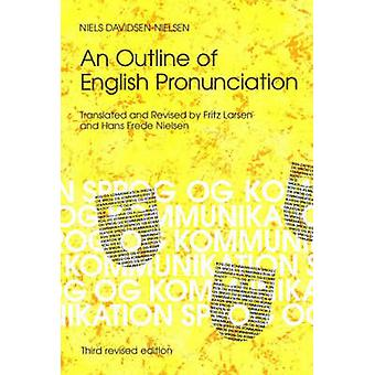 Outline of English Pronunciation (3rd Revised edition) by Niels David