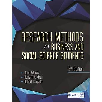 Research Methods for Business and Social Science Students (2nd Revise