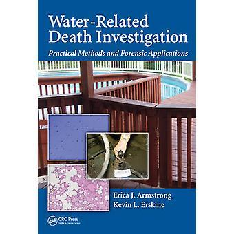 Indagine sulla morte correlata all'acqua di Erica J Armstrong