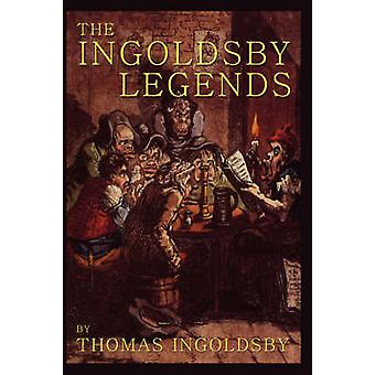 The Ingoldsby Legends by Ingoldsby & Thomas
