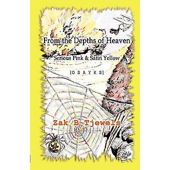 From the Depths of Heaven Serious Pink and Satin Yellow by Tjewels & Zak B.