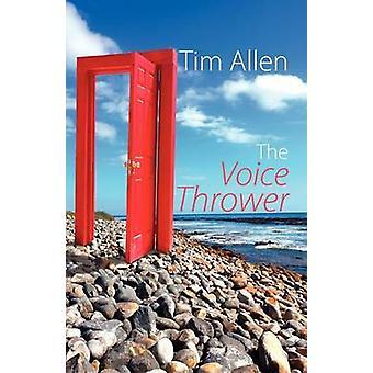 The Voice Thrower by Allen & Tim