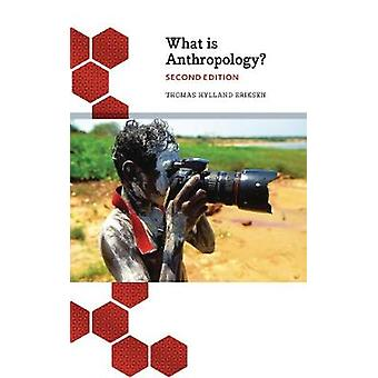 What is Anthropology by Thomas Hylland Eriksen