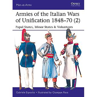 Armies of the Italian Wars of Unification 184870 2 by Gabriele Esposito