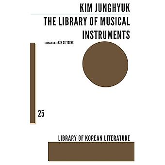 The Library of Musical Instruments by JUNG HYUK KIM & Translated by Soyoung Kim
