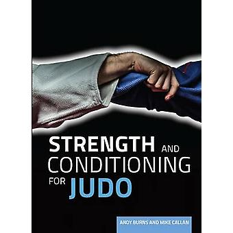 Strength and Conditioning for Judo by Andy Burns