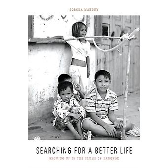 Searching for a Better Life by Sorcha Mahony