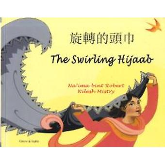 The Swirling Hijaab in Chinese and English by Na ima bint Robert & Illustrated by Nilesh Mistry