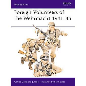 المتطوعين الأجانب من فيرماخت 194145 من قبل كارلوس كاباييرو جورادو