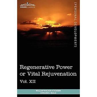 Personliga maktböcker i 12 volymer Vol. XII av William Walker AtkinsonEdward E Beals