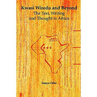 Kwasi Wiredu and Beyond by Osha & Sanya