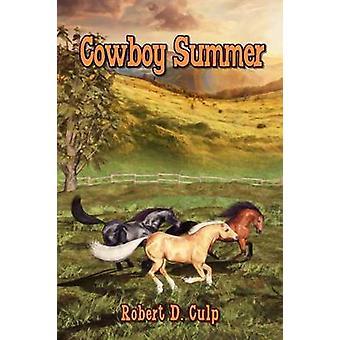 Cowboy Summer by Culp & Robert D.