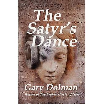 The Satyrs Dance by Dolman & Gary