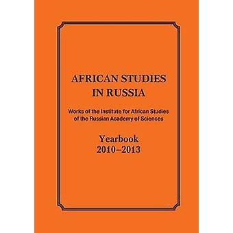 African Studies in Russia. Works of the Institute for African Studies of the Russian Academy of Sciences by Amvrosova & M.N.
