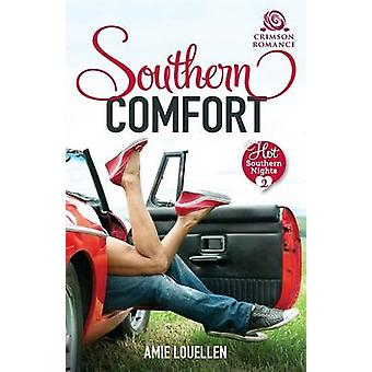 Southern Comfort by Louellen & Amie