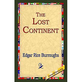 The Lost Continent de Burroughs et Edgar Rice