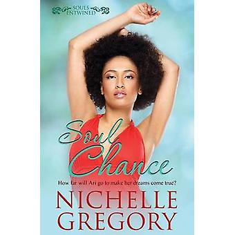 Souls Entwined Soul Chance by Gregory & Nichelle