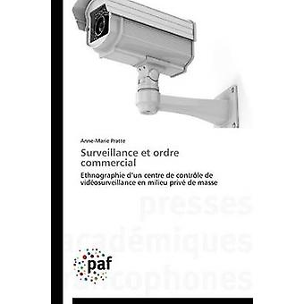 Surveillance et ordre commercial by PRATTEA