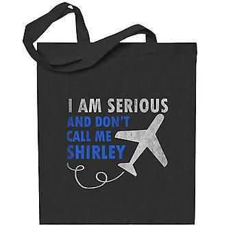 I Am Serious And Dont Call Me Shirley Airplane Totebag