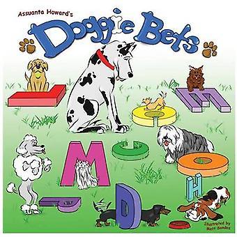 Doggie Bets by Howard & Assuanta