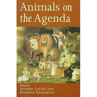 Animals on the Agenda  Questions about Animals for Theology and Ethics by Edited by Andrew Linzey & Edited by Dorothy Yamamoto