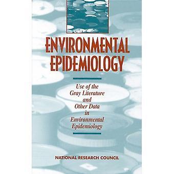 Umweltepidemiologie - Band 2 - Verwendung der grauen Literatur und