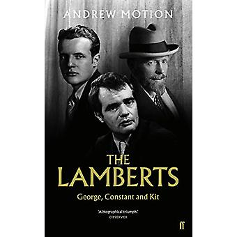 The Lamberts - George - Constant and Kit by Sir Andrew Motion - 978057