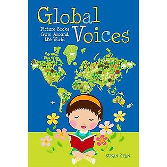Global Voices - Picture Books from Around the World by Susan Stan - 97