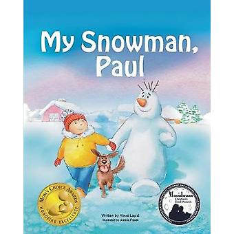 My Snowman - Paul by Yossi Lapid - 9780997389906 Book