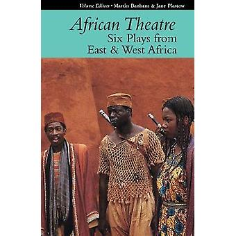 African Theatre 16 - Six Plays from East and West Africa by Jane Plas