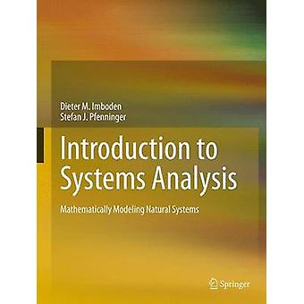 Introduction to Systems Analysis - Mathematically Modeling Natural Sys