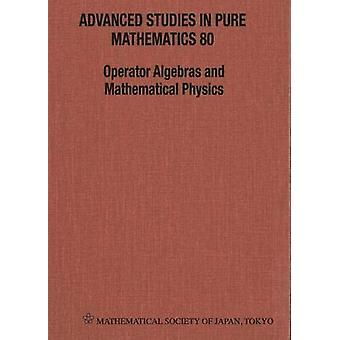 Operator Algebras And Mathematical Physics - Proceedings Of The Inter