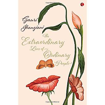 The Extraordinary Lives of Ordinary People by Guari Jhangiani - 97881