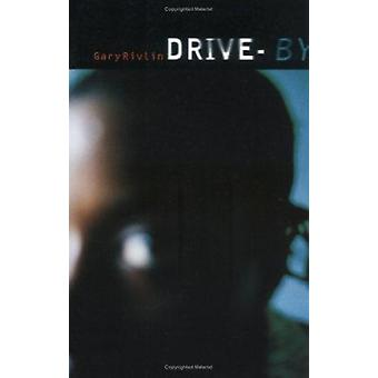 Drive-by by Gary Rivlin - 9780704380127 Book
