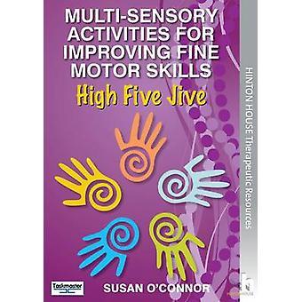 Multi-Sensory Activities for Improving Fine Motor Skills - High Five J