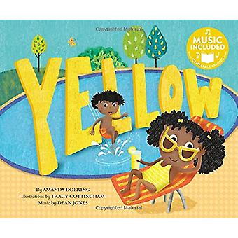Yellow (Sing Your Colors!) by Amanda F. Doering - 9781684101313 Book