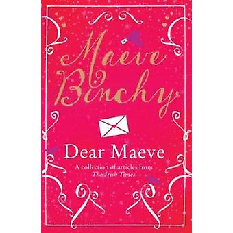 Dear Maeve by Maeve Binchy - 9781781999851 Book