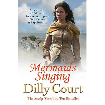Mermaids Singing by Dilly Court