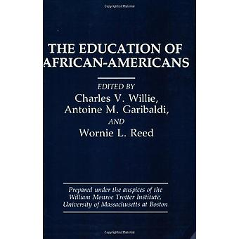 The Education of African-Americans by Charles V. Willie - 97808656902
