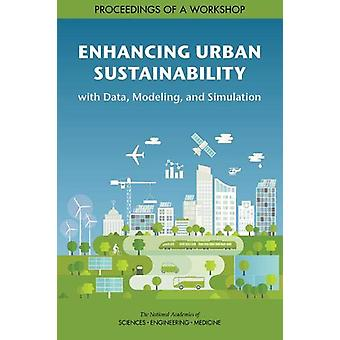Enhancing Urban Sustainability with Data - Modeling - and Simulation -